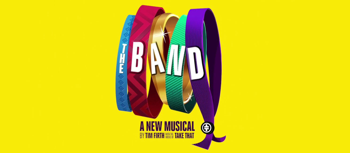 poster for The Band: the Take That Musical